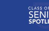 Senior Spotlight 2020